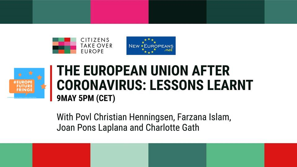 The EU post coronavirus: lessons learnt – Citizens Take Over Europe (09.05.20 17:00 CET)