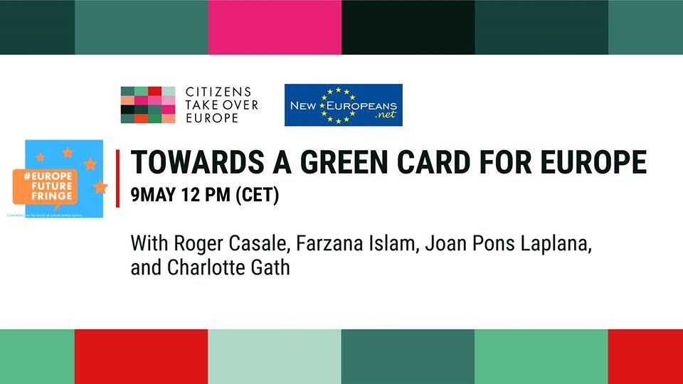 Towards a Green Card for Europe – Citizens Take Over Europe (09.05.20 12:00 CET)