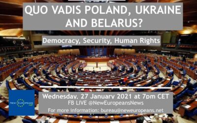 Quo vadis Europe? Human rights, security and democracy in Poland, Belarus Ukraine