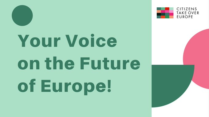 Conference on the Future of Europe  – CONSULTATION by Citizens Take Over Europe