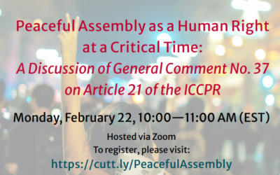 Peaceful Assembly as a Human Right at a Critical Time: A Discussion of General Comment No. 37 on Article 21 of the ICCPR